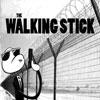 The Walking Stick joc