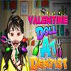 Valentine Doll at the Dentist joc